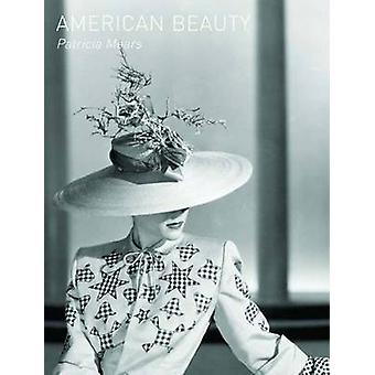 American Beauty by Patricia Mears - 9780300155358 Book