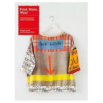 Imprimer - faites - Wear - projets créatifs pour Digital Textile Design by