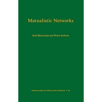 Mutualistic Networks by Jordi Bascompte - Pedro Jordano - 97806911312