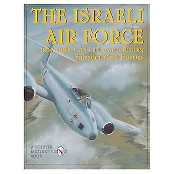 Die israelische Luftwaffe 1947-1960: An Illustrated History (Schiffer Military Aviation History)
