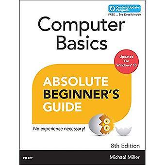 Computer Grundlagen Absolute Beginner Guide, Windows 10 Edition (inklusive Content-Update-Programm) (Absolute Anfänger...