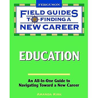 Education (Field Guides to Finding a New Career)