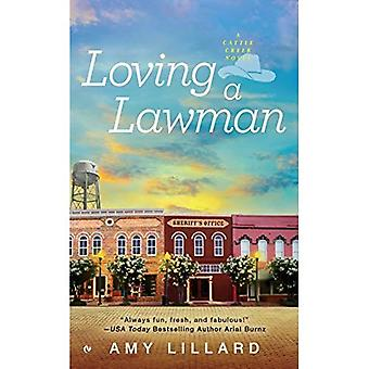 Loving a Lawman (Cattle Creek Novel)