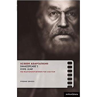 Adaptations cinématographiques: Shakespeare «roi Lear»: une étude attentive des rapports entre texte et Film
