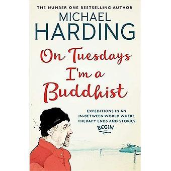 On Tuesdays I'm a Buddhist