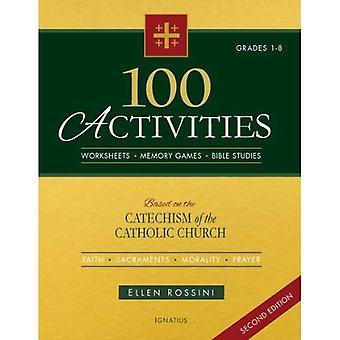 100 aktiviteter: baserat på den katolska kyrkan katekes