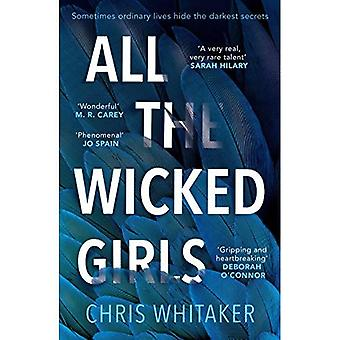 All The Wicked Girls: The addictive thriller with a huge heart, for fans of Lisa Jewell (Paperback)