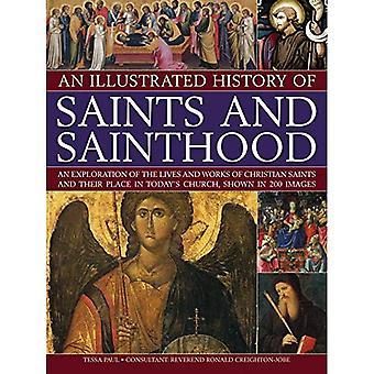 Illustrated History of Saints & sainteté