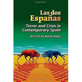 Las Dos Espanas: Terror und Krise in Spanien