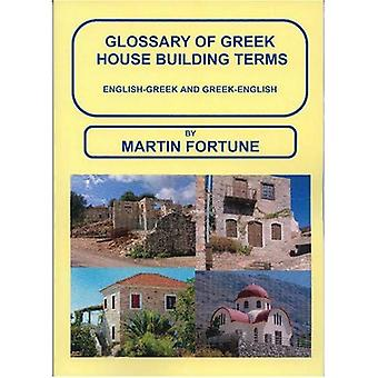 Glossary of Greek House Building Terms, English-Greek and Greek-English