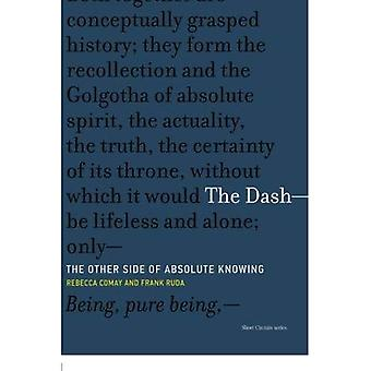 The Dash -- The Other Side of Absolute Knowing (Short Circuits)