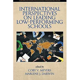 International Perspectives on Leading Low-Performing Schools (Contemporary Perspectives on School Turnaround and Reform)