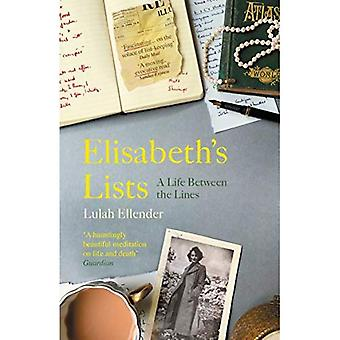 Elisabeth's Lists: A Life Between the Lines