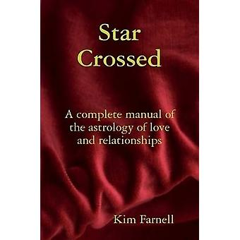 Star Crossed by Farnell & Kim
