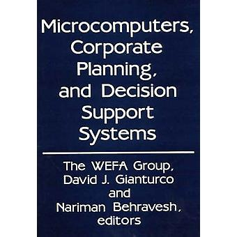 Microcomputers Corporate Planning and Decision Support Systems by Wefa