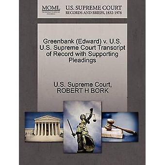 Greenbank Edward v. U.S. U.S. Supreme Court Transcript of Record with Supporting Pleadings by U.S. Supreme Court