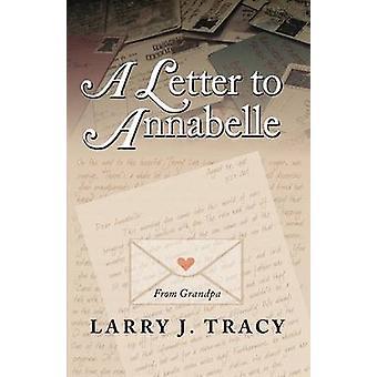 Une lettre à Annabelle par Tracy & J. Larry