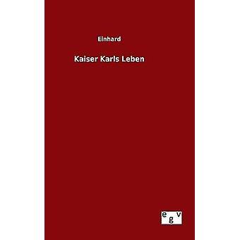Kaiser Karls Leben von Einhard