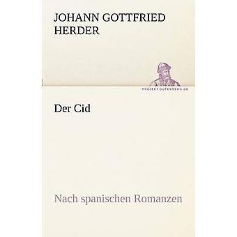 Der Cid by Herder & Johann Gottfried