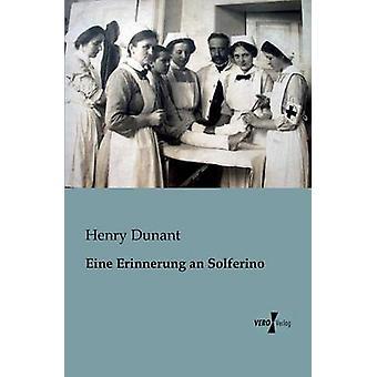 Eine escreveu um Solferino por Dunant & Henry