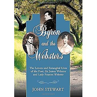Byron und die Websters: die Buchstaben und verschränkten Leben des Dichters, Sir James Webster und Lady Frances Webster