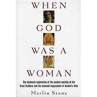 When God Was a Woman Book