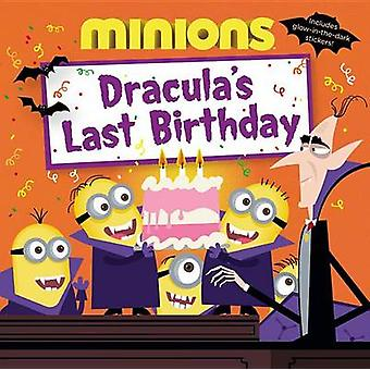 Minions - Dracula's Last Birthday by Universal - Lucy Rosen - Ed Mille