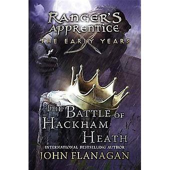 The Battle of Hackham Heath by John A Flanagan - 9780399163623 Book