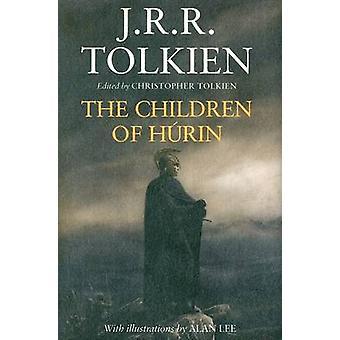 The Children of Hurin by Christopher Tolkien - J R R Tolkien - 978061