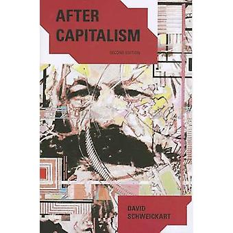 After Capitalism (2nd Revised edition) by David Schweickart - 9780742
