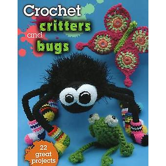 Crochet Critters and Bugs - 22 Great Projects by Kathryn Fulton - 9780