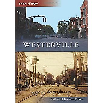 Westerville by Nathaniel Richard Baker - 9781467127639 Book