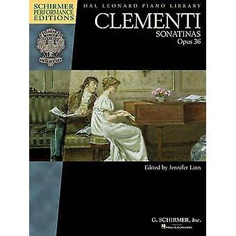 Clementi - Sonatinas - Op. 36 (Schirmer Performance Edition) by Jennif