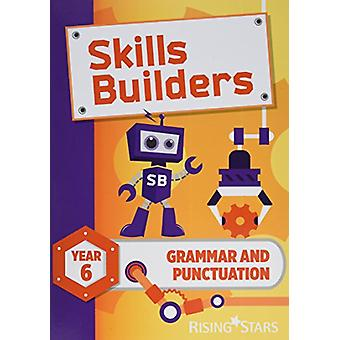 Skills Builders Grammar and Punctuation Year 6 Pupil Book new edition