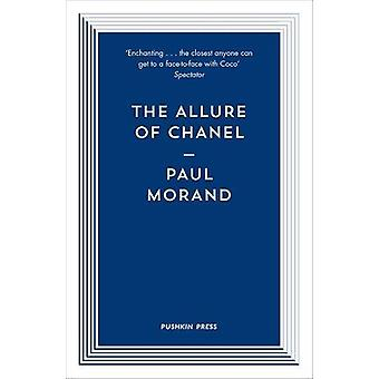 The Allure of Chanel by Paul Morand - Professor Euan Cameron - 978178