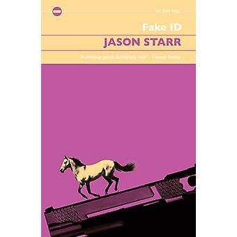 Fake I.D. by Jason Starr - 9781843445197 Book