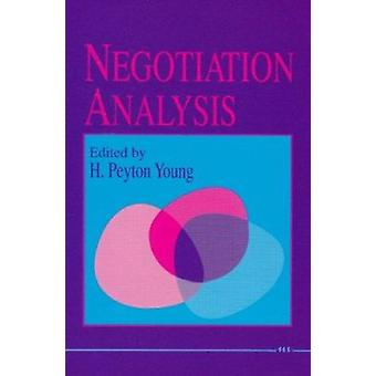 Negotiation Analysis by Petyon Young - 9780472081578 Book