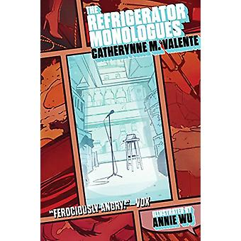 The Refrigerator Monologues by Catherynne M Valente - 9781481459358 B