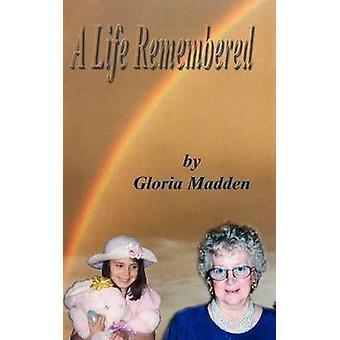مادن حياة تذكرها من قبل آند م غلوريا.