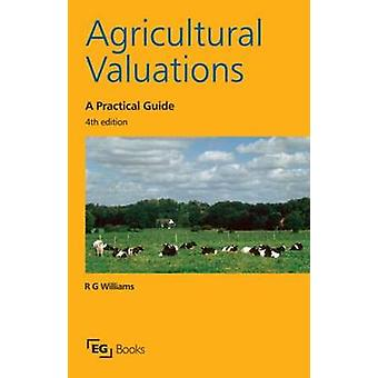 Agricultural Valuations by R. G. Williams