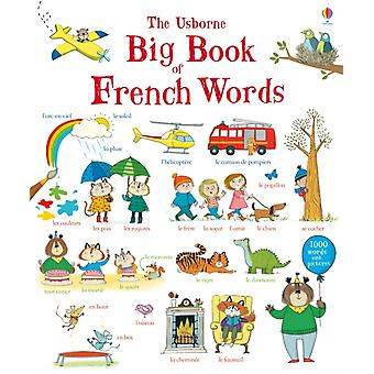 Big Book of French Words (Paperback) by Mackinnon Mairi Wood Hannah Hindley Kate