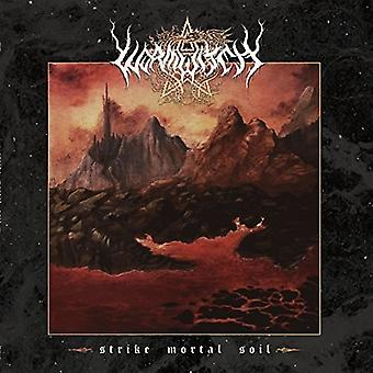 Wormwitch - Strike Mortal Soil [CD] USA import