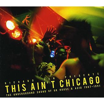 Dit is niet Chicago - deze Ain't Chicago [CD] USA import