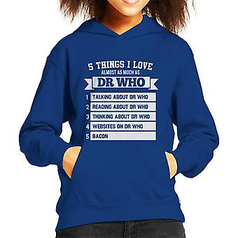 Five Things I Love Almost As Much As Doctor Who Kid's Hooded Sweatshirt