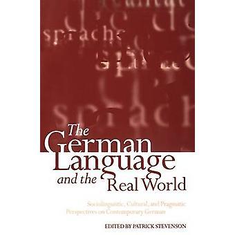 La langue allemande et le monde réel par Patrick Stevenson