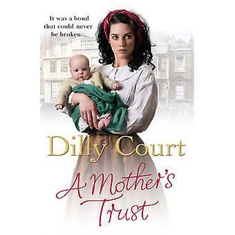 En mors tillid Dilly rets - 9780099562542 bog