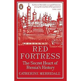 Rote Festung - das geheime Herz Russlands Geschichte von Catherine Merri