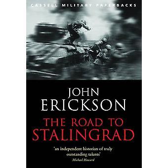 Der Weg nach Stalingrad von John Erickson - 9780304365418 Buch