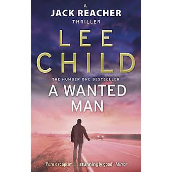 A Wanted Man by Lee Child - 9780553825527 Book
