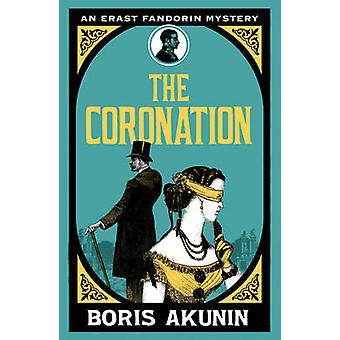 The Coronation by Boris Akunin - Andrew Bromfield - 9780753826966 Book